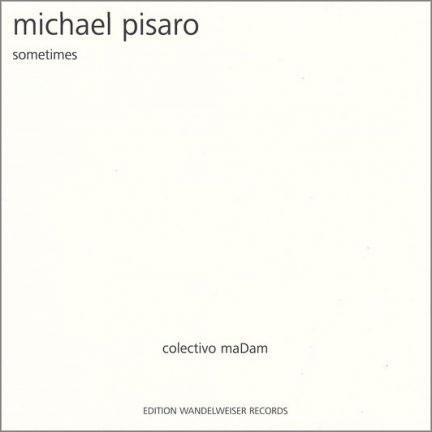 Michael Pisaro